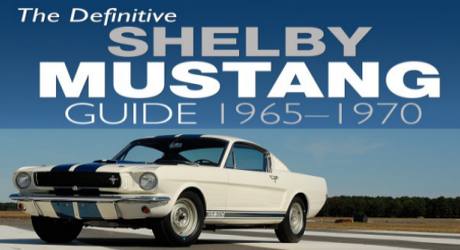 The Definitive Shel Mustang Guide: 1965-1970