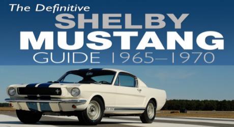 The Definitive Shel Mustang Guide: 1965-1970